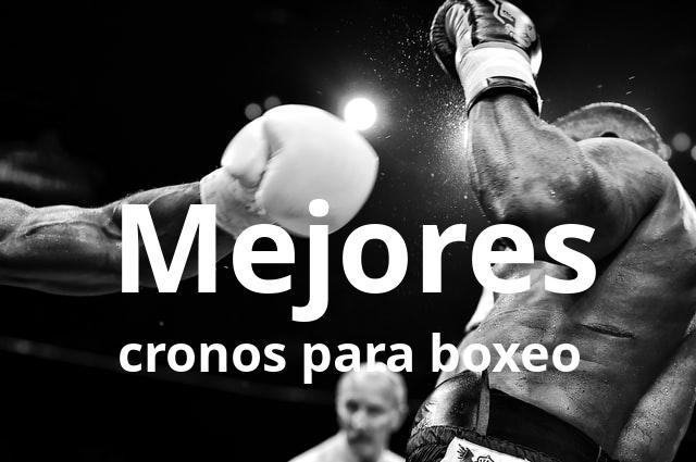 Los mejores cronos para boxeo del mercado en 2021 1